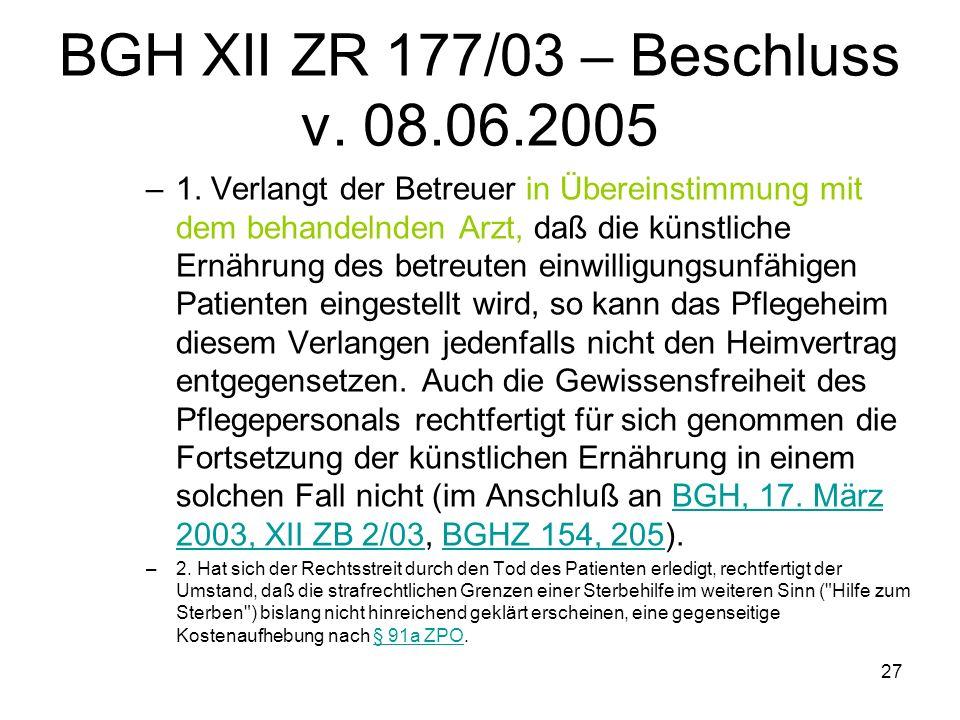 27 BGH XII ZR 177/03 – Beschluss v. 08.06.2005 –1.