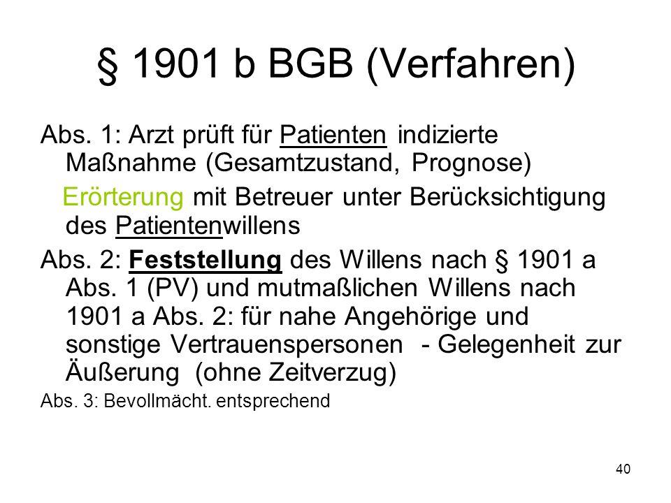 40 § 1901 b BGB (Verfahren) Abs.