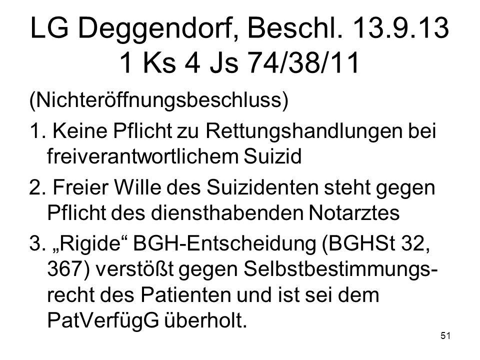 LG Deggendorf, Beschl. 13.9.13 1 Ks 4 Js 74/38/11 (Nichteröffnungsbeschluss) 1.