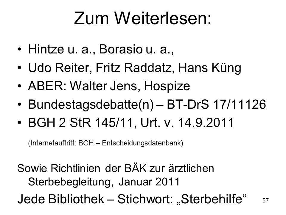 57 Zum Weiterlesen: Hintze u. a., Borasio u.