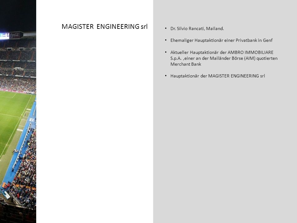MAGISTER ENGINEERING srl Dr. Silvio Rancati, Mailand.