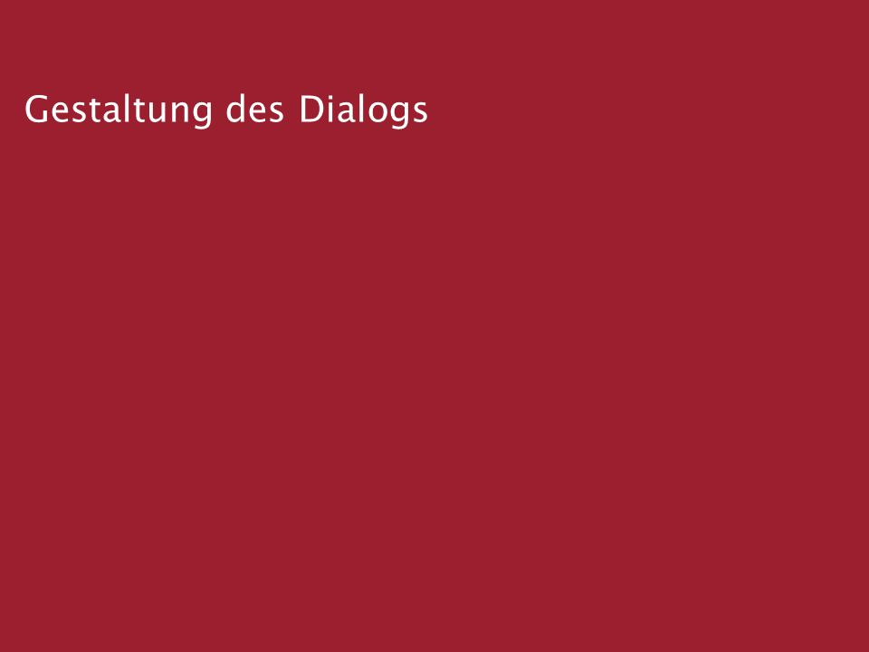 Dialog im Licht des Evangeliums Anstöße zum geistlichen Dialog Leitfaden Kurzfassung Gestaltung des Dialogs
