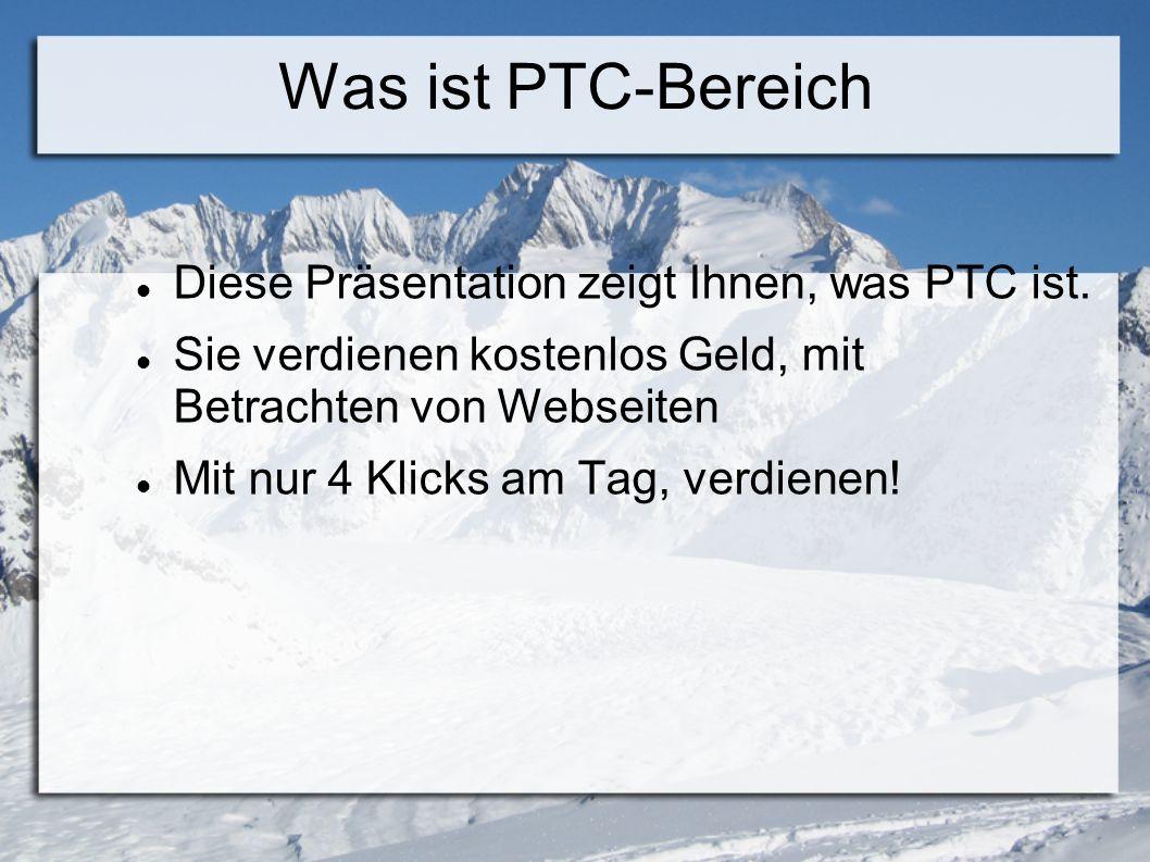 Was ist PTC-Bereich Diese Präsentation zeigt Ihnen, was PTC ist.