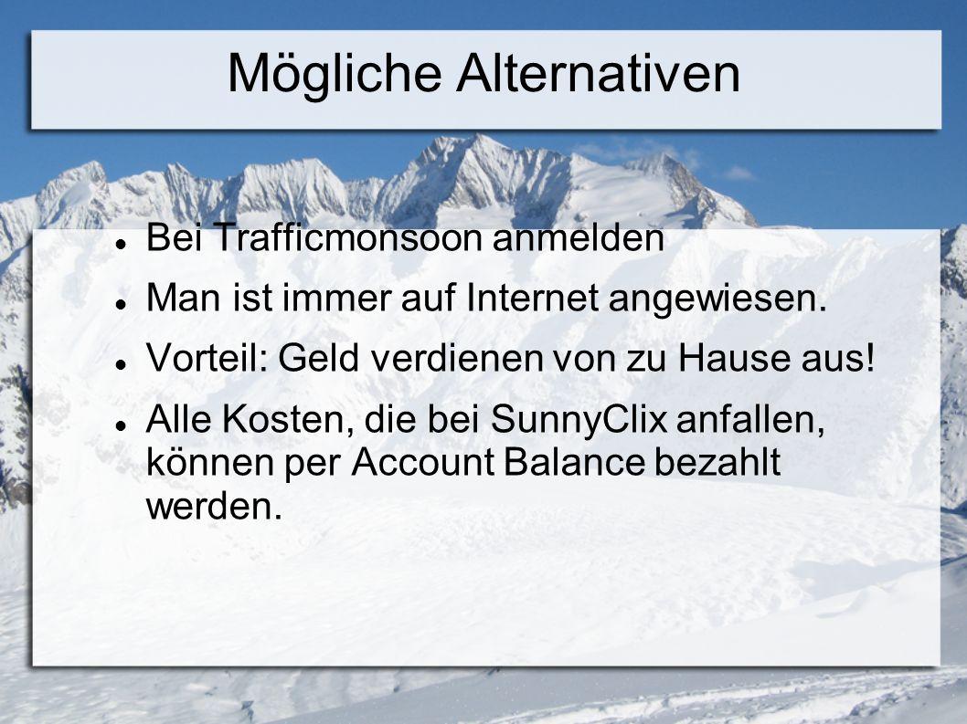 Mögliche Alternativen Bei Trafficmonsoon anmelden Man ist immer auf Internet angewiesen.
