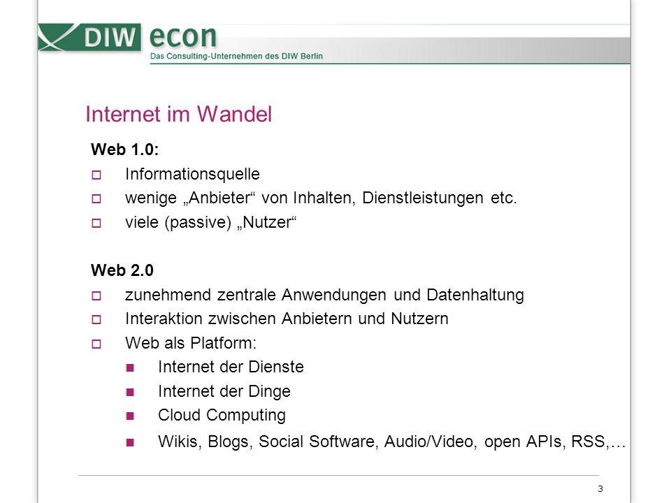 """3 Internet im Wandel Web 1.0:  Informationsquelle  wenige """"Anbieter von Inhalten, Dienstleistungen etc."""