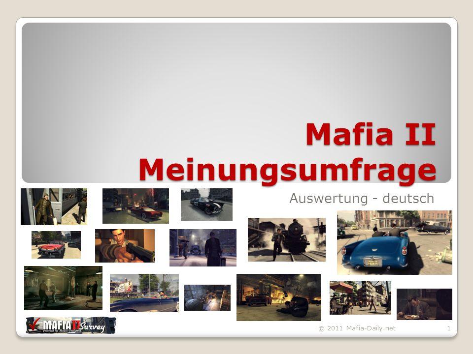 Gameplay © 2011 Mafia-Daily.net72 durchschnittliche Spielzeit:13,62 Stunden
