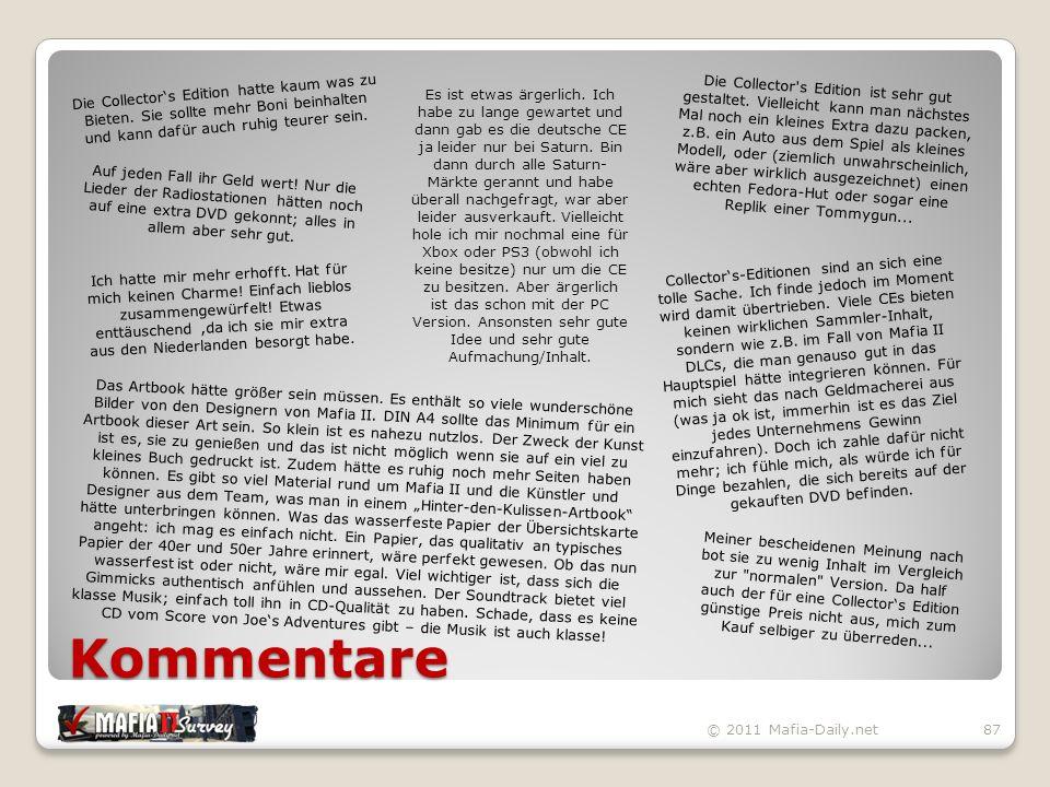Kommentare © 2011 Mafia-Daily.net87 Die Collector's Edition hatte kaum was zu Bieten.
