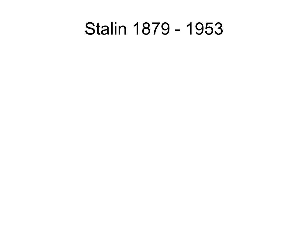 Stalin 1879 - 1953