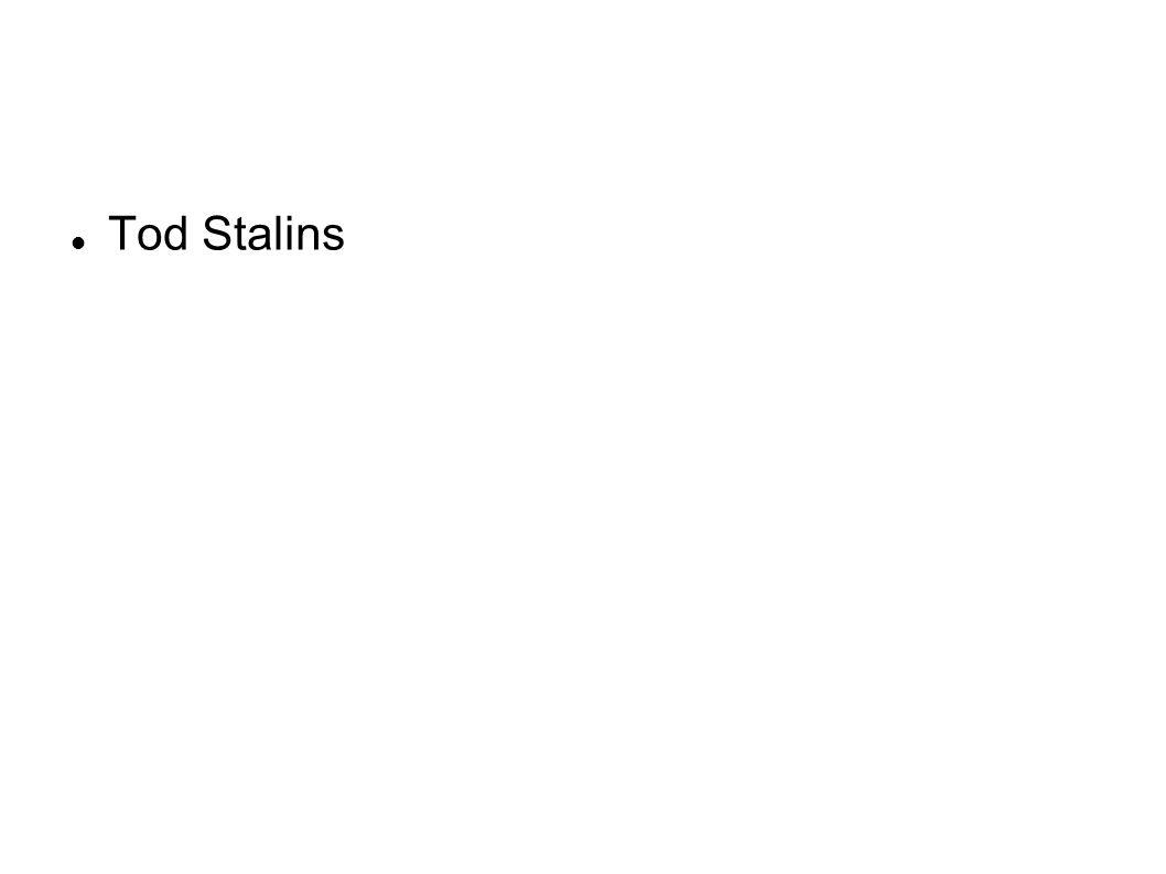 Tod Stalins
