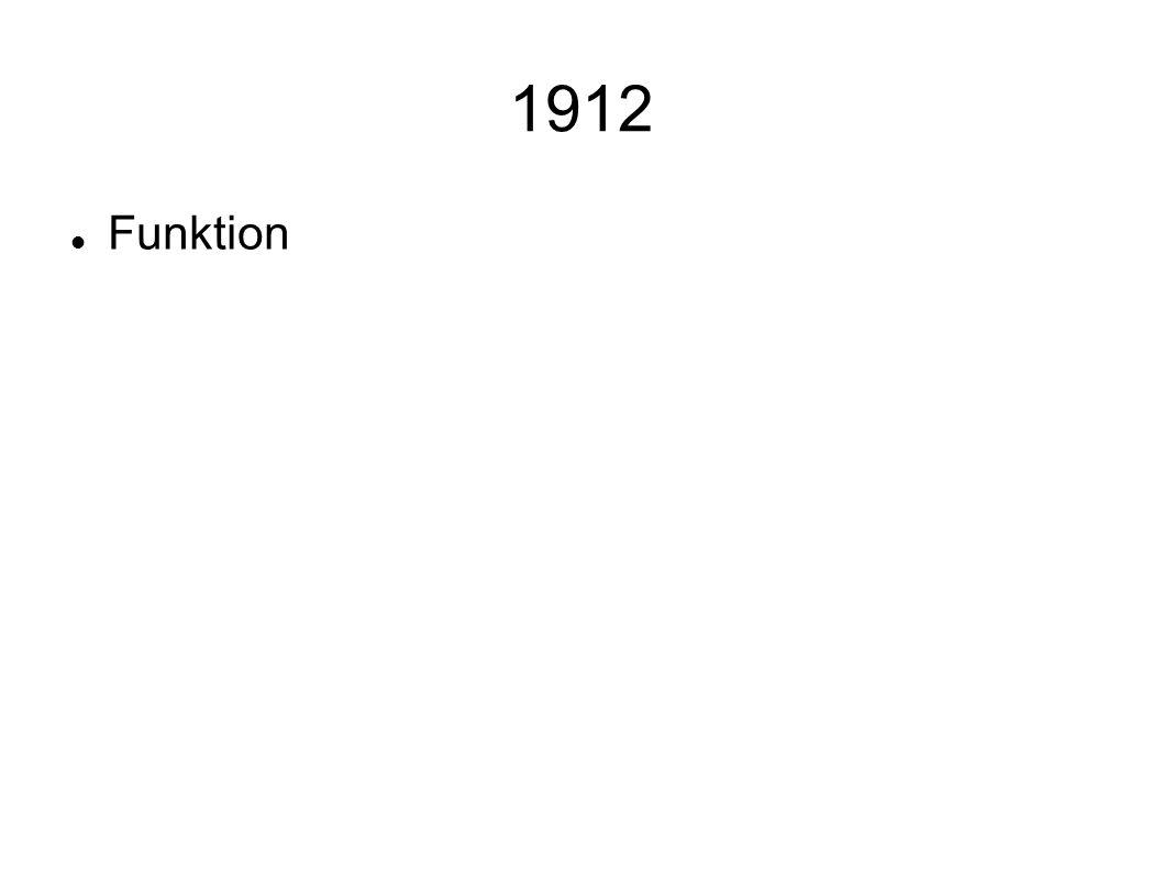 1912 Funktion