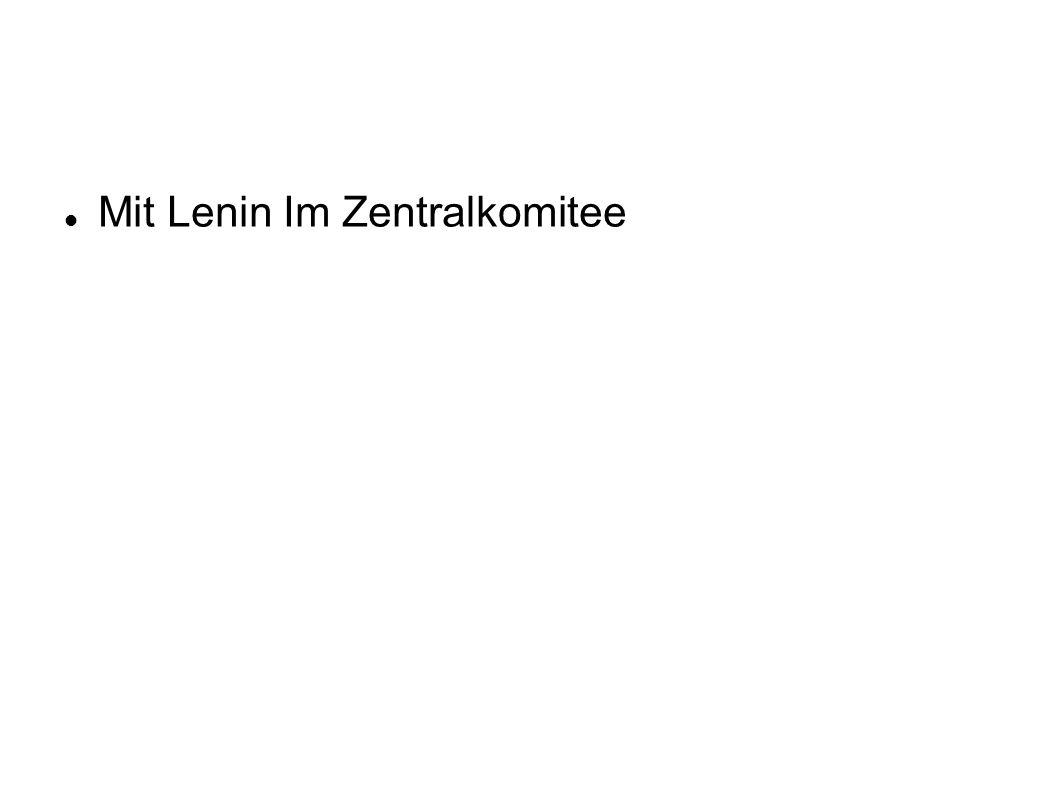 Mit Lenin Im Zentralkomitee