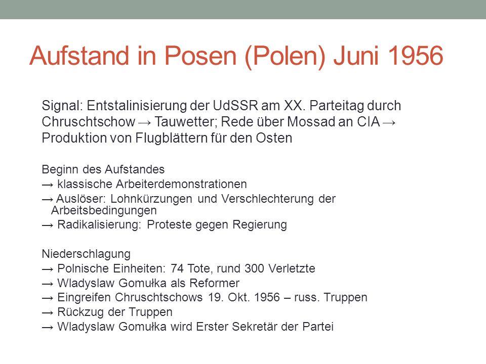 Aufstand in Posen (Polen) Juni 1956 Signal: Entstalinisierung der UdSSR am XX.