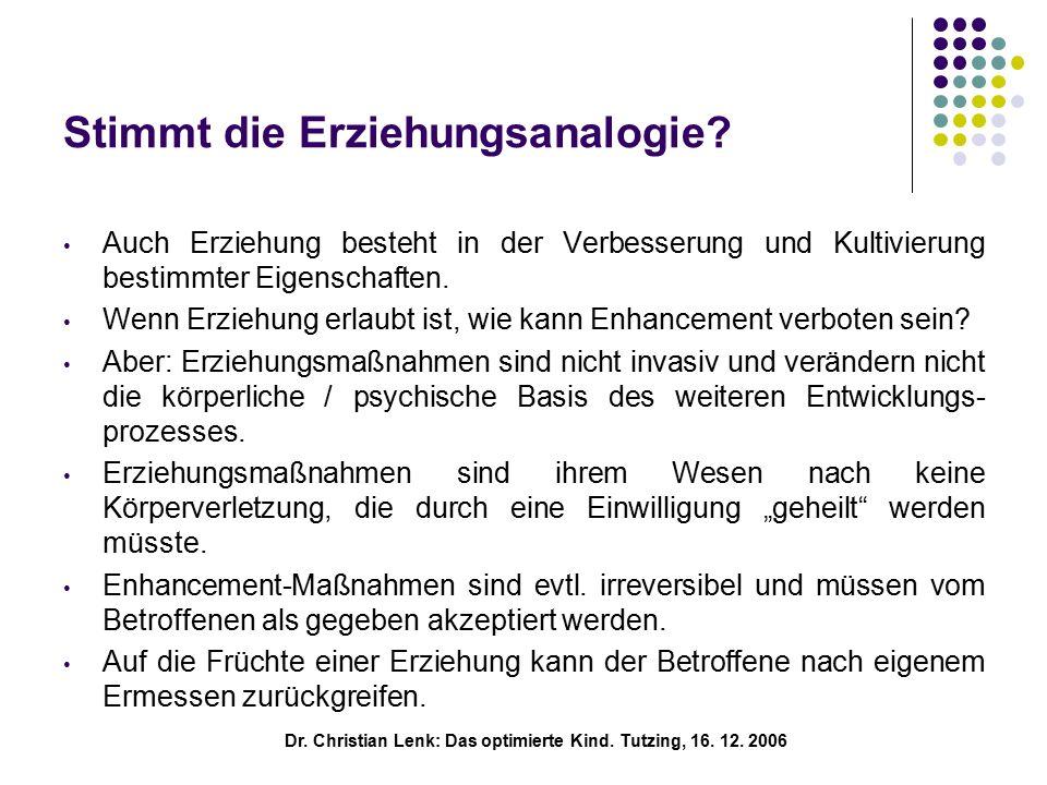 Dr. Christian Lenk: Das optimierte Kind. Tutzing, 16.