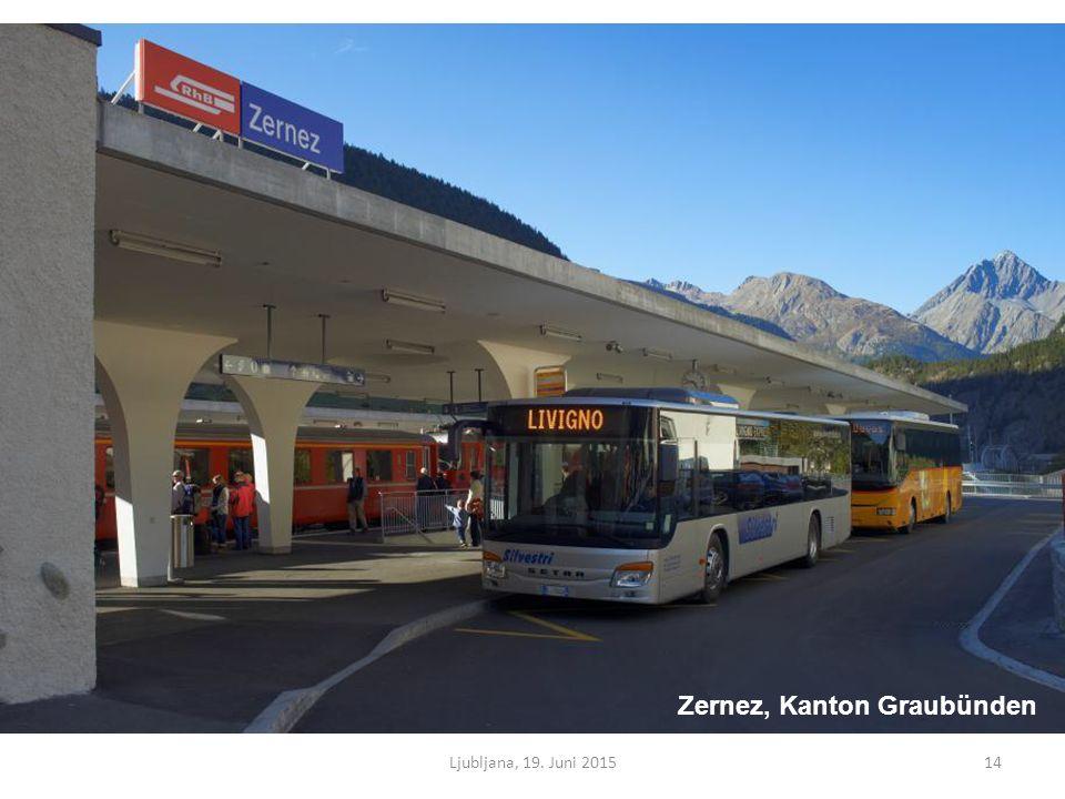 Ljubljana, 19. Juni 201514 Zernez, Kanton Graubünden