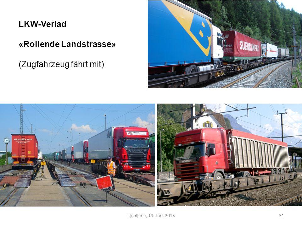 Ljubljana, 19. Juni 201531 LKW-Verlad «Rollende Landstrasse» (Zugfahrzeug fährt mit)