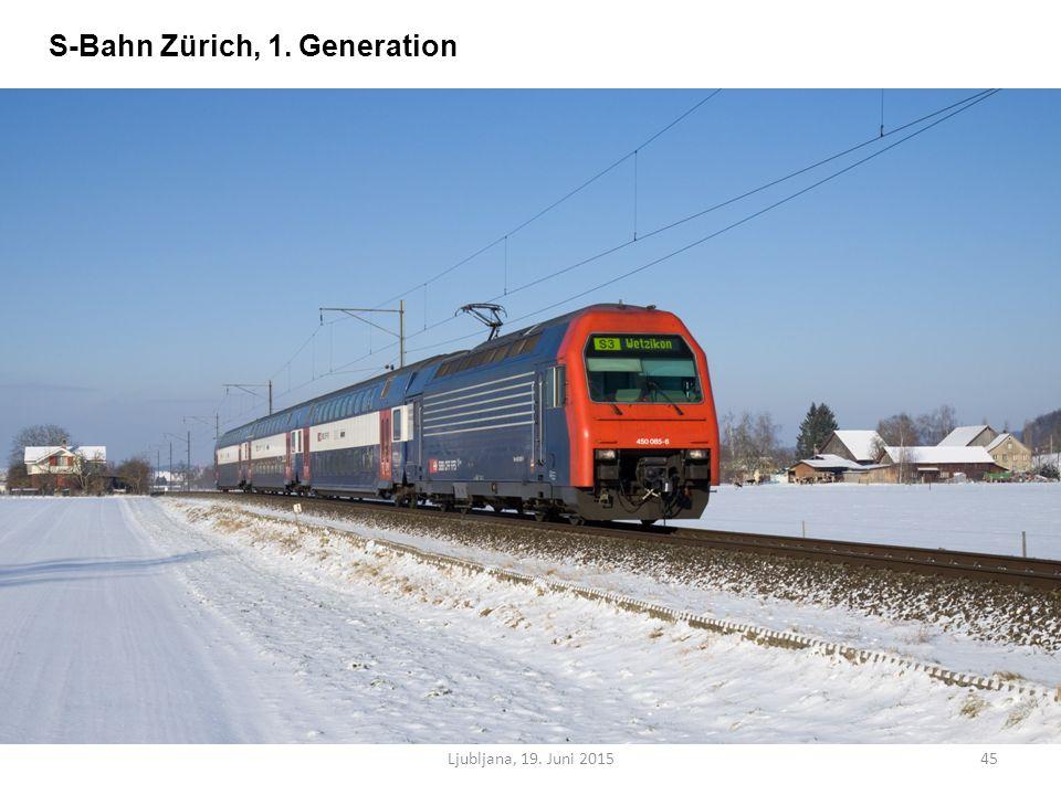 Ljubljana, 19. Juni 201545 S-Bahn Zürich, 1. Generation