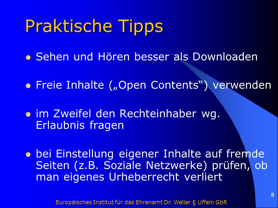 """Europäisches Institut für das Ehrenamt Dr. Weller § Uffeln GbR 8 Praktische Tipps Sehen und Hören besser als Downloaden Freie Inhalte (""""Open Contents"""""""