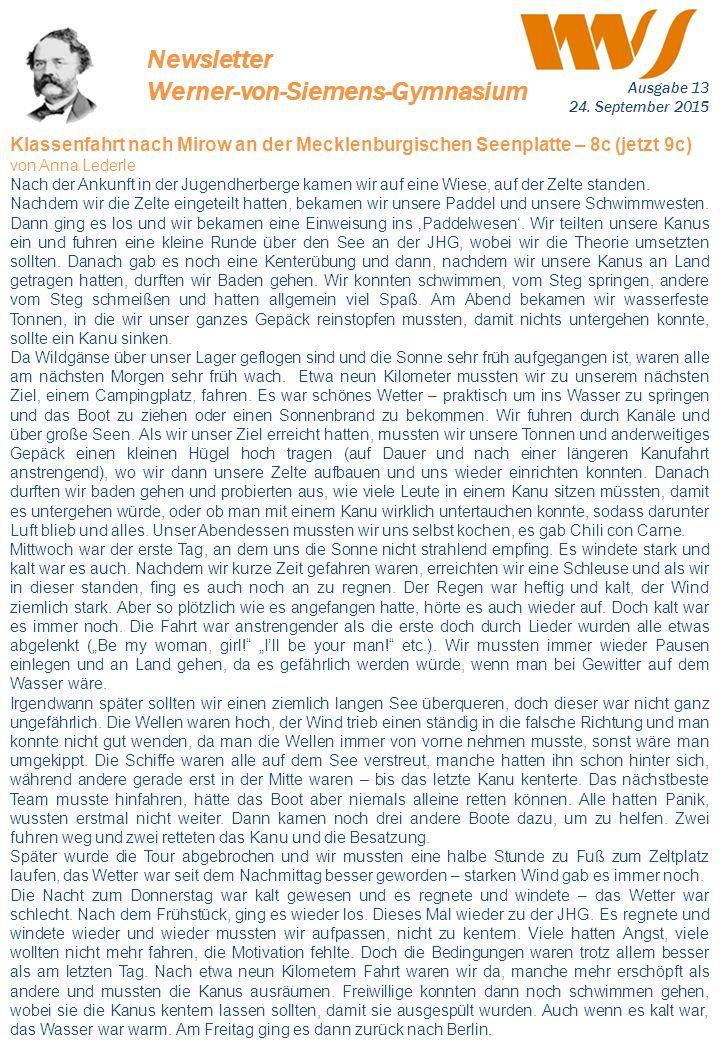 Newsletter Werner-von-Siemens-Gymnasium Klassenfahrt nach Mirow an der Mecklenburgischen Seenplatte – 8c (jetzt 9c) von Anna Lederle Nach der Ankunft
