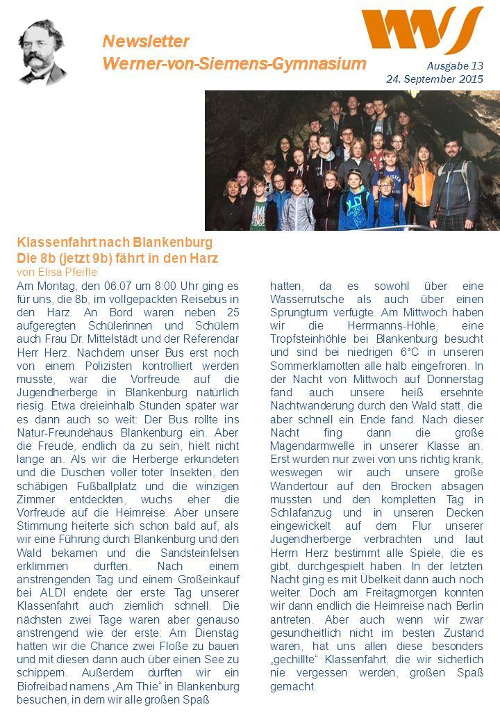 . Newsletter Werner-von-Siemens-Gymnasium Ausgabe 13 24. September 2015 hatten, da es sowohl über eine Wasserrutsche als auch über einen Sprungturm ve