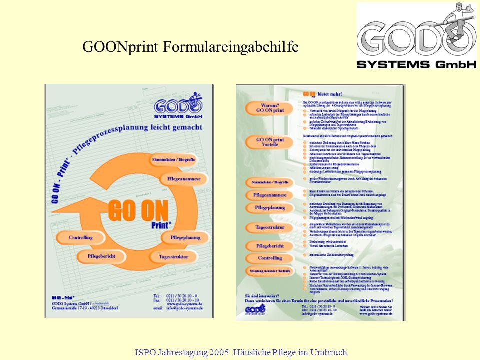 ISPO Jahrestagung 2005 Häusliche Pflege im Umbruch GOONprint Formulareingabehilfe