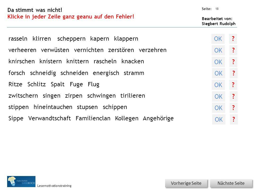 Übungsart: Seite: Bearbeitet von: Siegbert Rudolph Lesemotivationstraining 18 Da stimmt was nicht! Klicke in jeder Zeile ganz geanu auf den Fehler! Nä