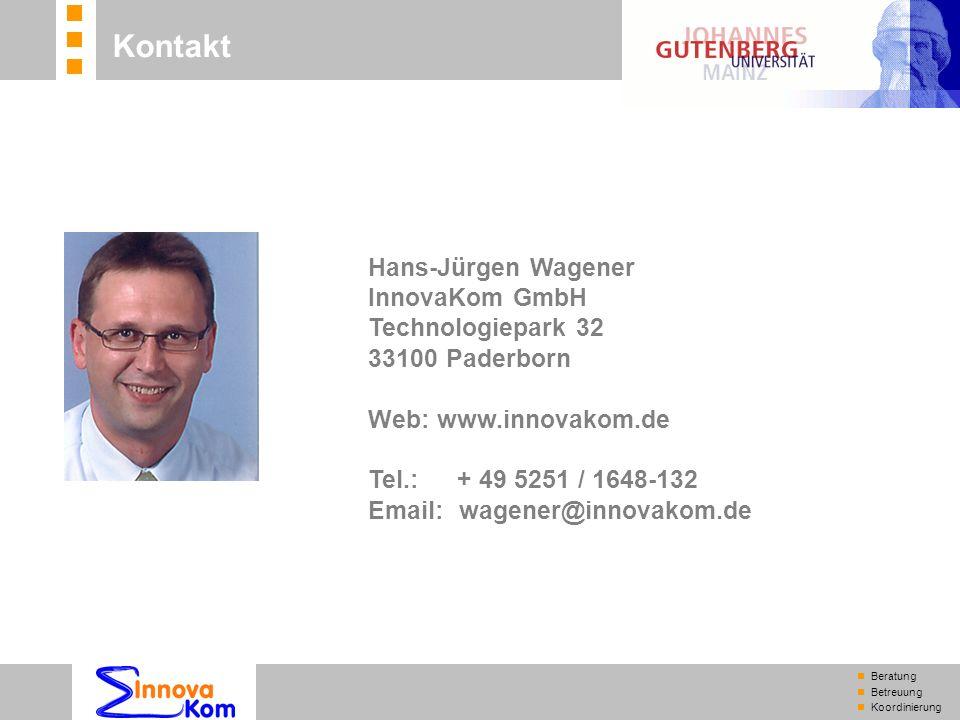n Beratung n Betreuung n Koordinierung Kontakt Hans-Jürgen Wagener InnovaKom GmbH Technologiepark 32 33100 Paderborn Web: www.innovakom.de Tel.: + 49 5251 / 1648-132 Email:wagener@innovakom.de