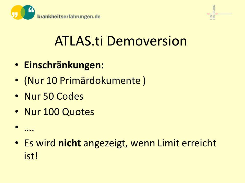 ATLAS.ti- Grundsätzliches HU-ATLAS-Datei speichert die Transkripte (Primärdokumente) nicht, diese liegen außerhalb.