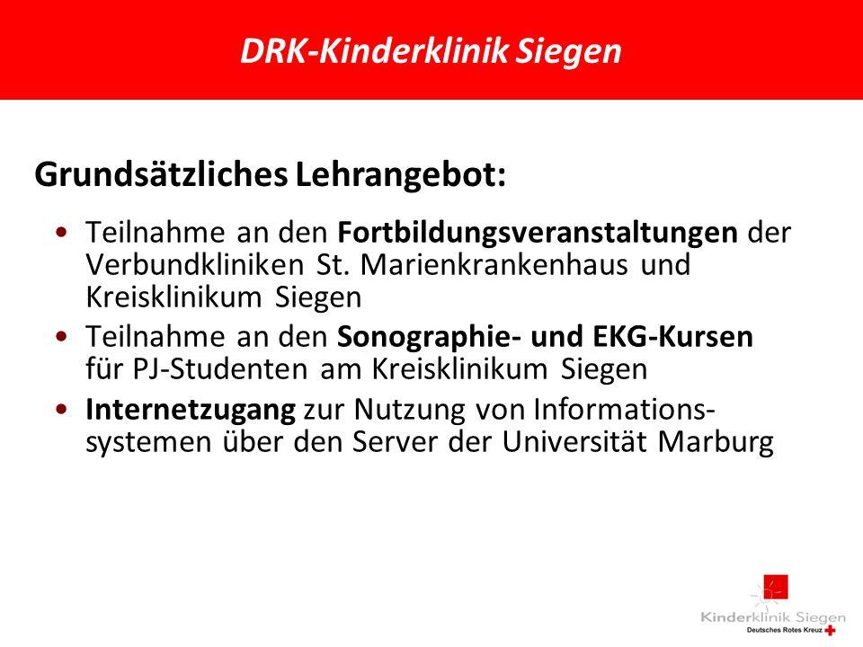 DRK-Kinderklinik Siegen Grundsätzliches Lehrangebot: Teilnahme an den Fortbildungsveranstaltungen der Verbundkliniken St.