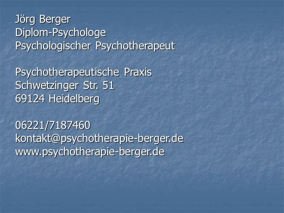 Jörg Berger Diplom-Psychologe Psychologischer Psychotherapeut Psychotherapeutische Praxis Schwetzinger Str.