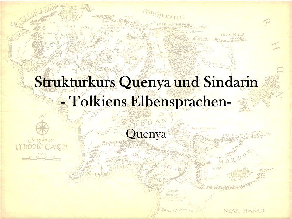 Strukturkurs Quenya und Sindarin - Tolkiens Elbensprachen- Quenya