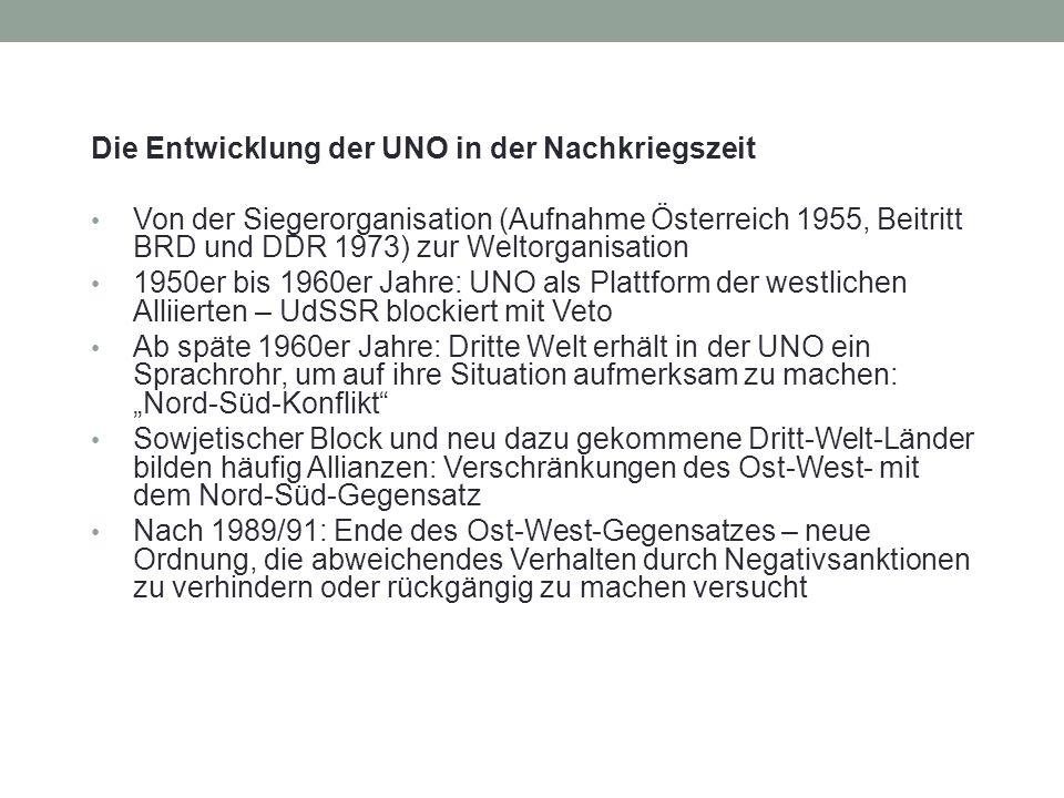 Die Entwicklung der UNO in der Nachkriegszeit Von der Siegerorganisation (Aufnahme Österreich 1955, Beitritt BRD und DDR 1973) zur Weltorganisation 19