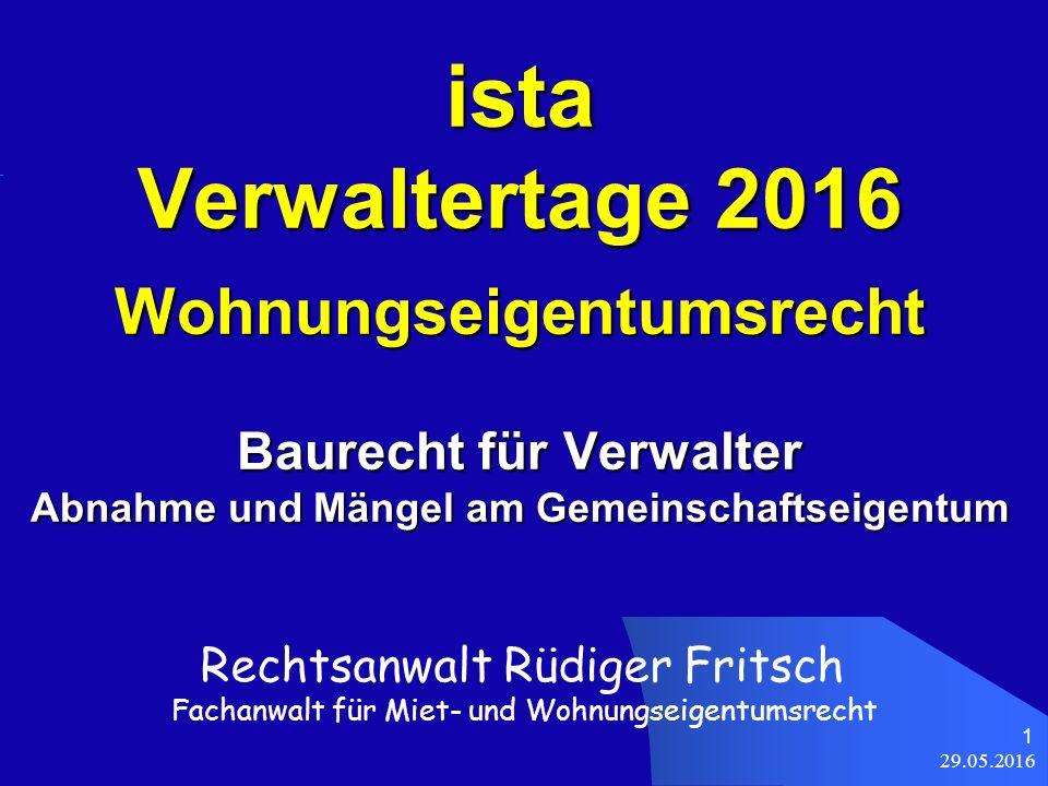29.05.2016 22 Abnahme und Mängel des Bauträgerobjekts LG München I v.