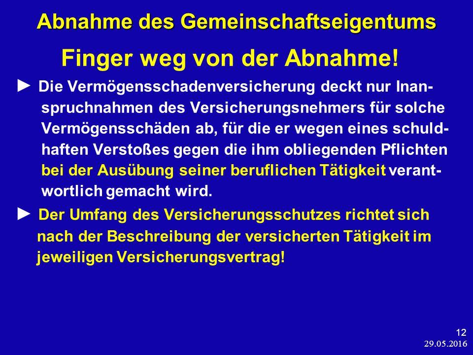 29.05.2016 12 Abnahme des Gemeinschaftseigentums Finger weg von der Abnahme.