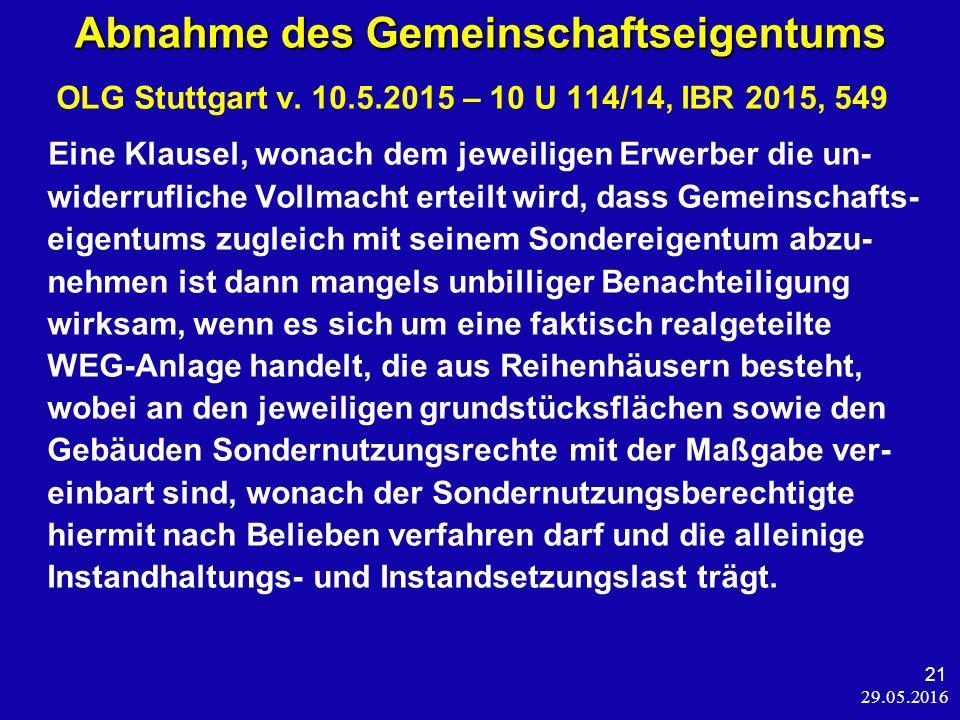 29.05.2016 21 Abnahme des Gemeinschaftseigentums OLG Stuttgart v.