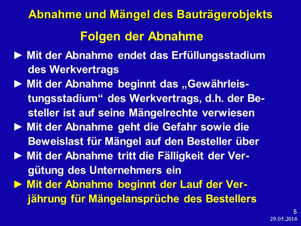 29.05.2016 26 Abnahme und Mängel des Bauträgerobjekts BGH, Beschl.