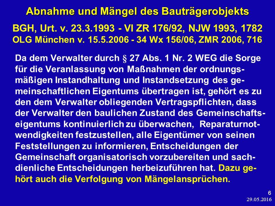29.05.2016 7 Abnahme und Mängel des Bauträgerobjekts BayObLG v.