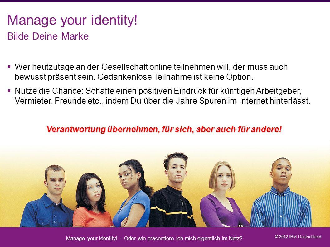 Manage your identity. - Oder wie präsentiere ich mich eigentlich im Netz.