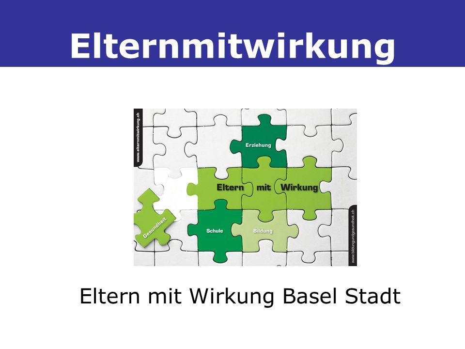 Elternmitwirkung Eltern mit Wirkung Basel Stadt
