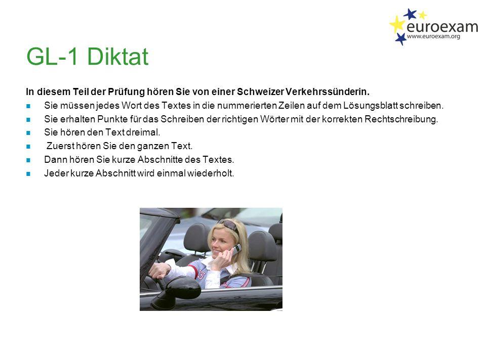 GL-1 Diktat In diesem Teil der Prüfung hören Sie von einer Schweizer Verkehrssünderin.