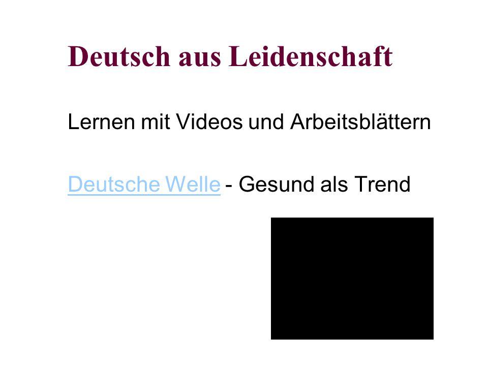 Deutsch aus Leidenschaft Lernen mit Videos und Arbeitsblättern Deutsche WelleDeutsche Welle - Gesund als Trend