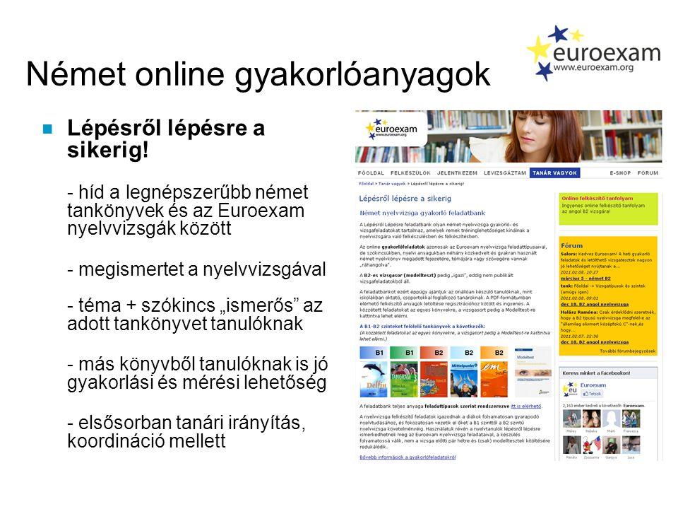 Német online gyakorlóanyagok n Lépésről lépésre a sikerig.