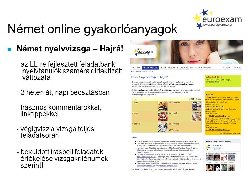 Német online gyakorlóanyagok n Német nyelvvizsga – Hajrá.