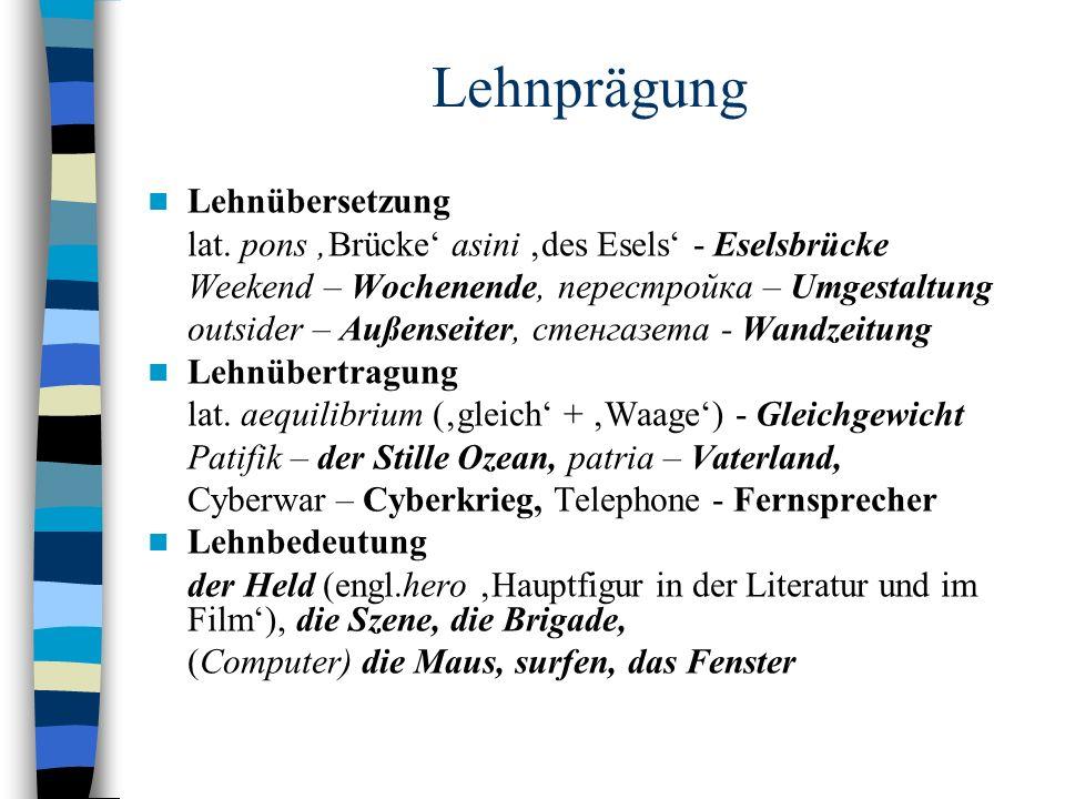 Lehnprägung Lehnübersetzung lat.