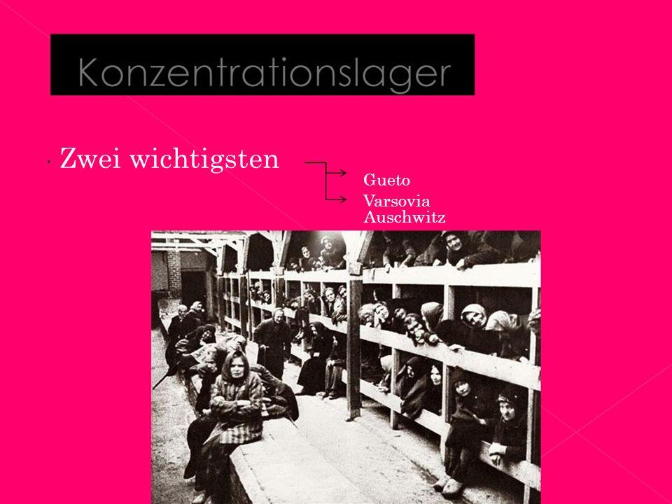  Zwei wichtigsten Gueto Varsovia Auschwitz