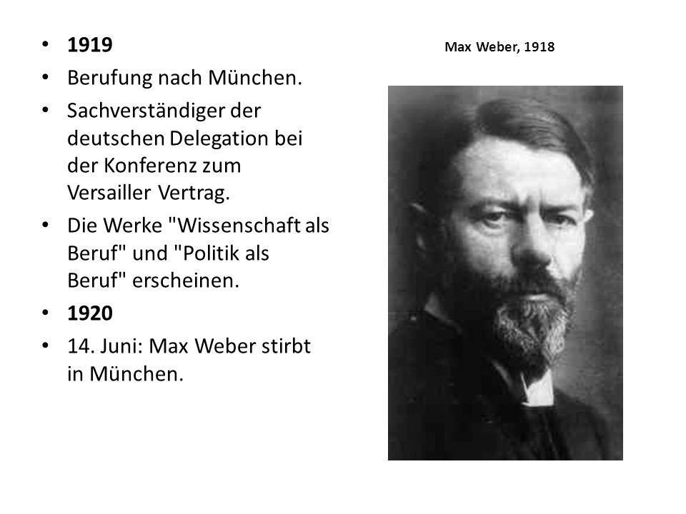 1919 Berufung nach München. Sachverständiger der deutschen Delegation bei der Konferenz zum Versailler Vertrag. Die Werke
