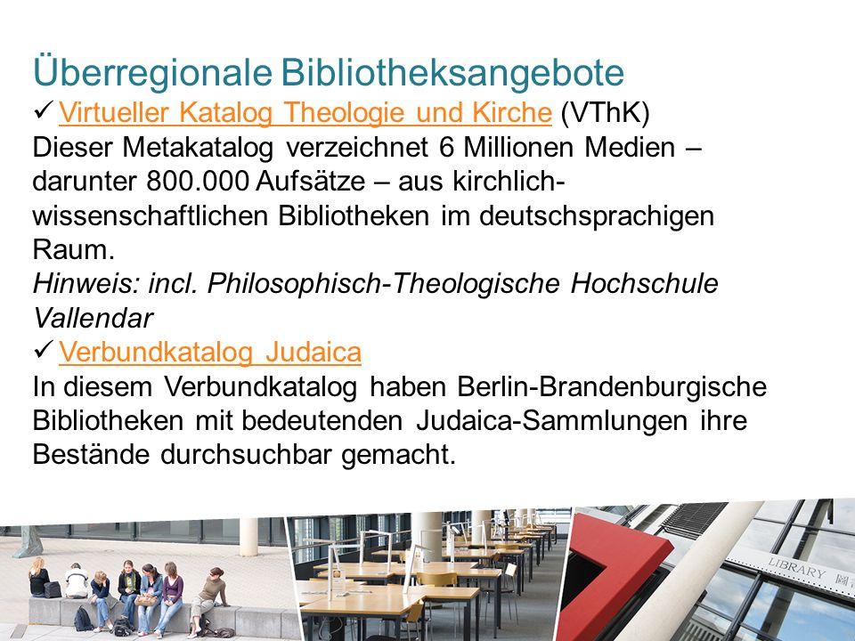 Überregionale Bibliotheksangebote Virtueller Katalog Theologie und Kirche (VThK) Virtueller Katalog Theologie und Kirche Dieser Metakatalog verzeichnet 6 Millionen Medien – darunter 800.000 Aufsätze – aus kirchlich- wissenschaftlichen Bibliotheken im deutschsprachigen Raum.