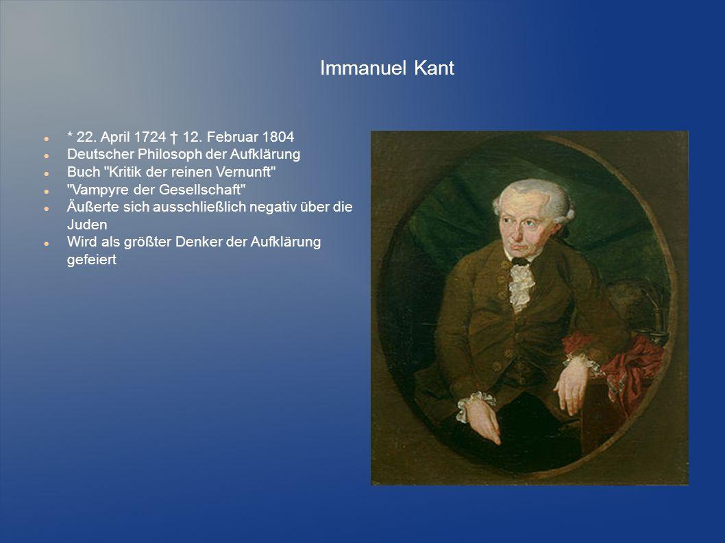 Immanuel Kant * 22. April 1724 † 12. Februar 1804 Deutscher Philosoph der Aufklärung Buch