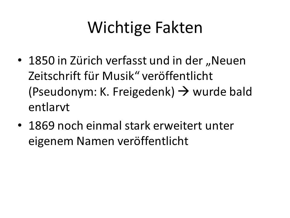 """Wichtige Fakten 1850 in Zürich verfasst und in der """"Neuen Zeitschrift für Musik veröffentlicht (Pseudonym: K."""