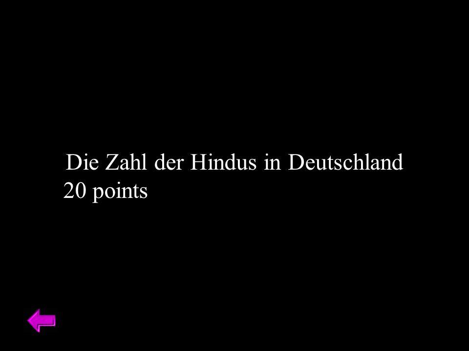 Die Zahl der Hindus in Deutschland 20 points
