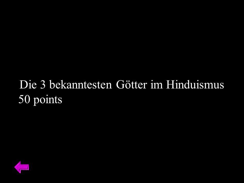 Die 3 bekanntesten Götter im Hinduismus 50 points